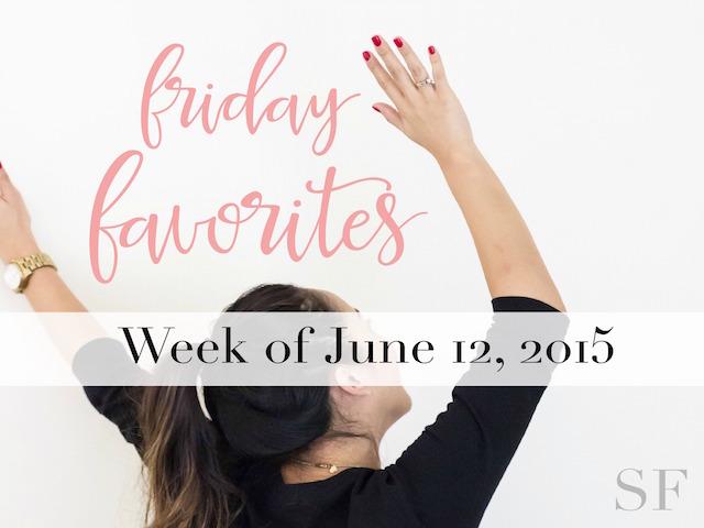 Friday Favorites June 12